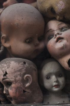 Doll heads.
