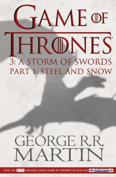 Game of Thrones : A Storm of Swords Part 1 TV tie-in edition