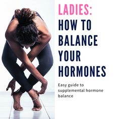 How to improve hormone balance naturally - a Natural Endeavor Health And Fitness Articles, Fitness Tips, Keeping Healthy, How To Stay Healthy, Yoga For Balance, Mental Issues, Hormone Imbalance, Varicose Veins, Beauty