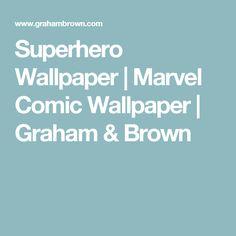 Superhero Wallpaper   Marvel Comic Wallpaper   Graham & Brown