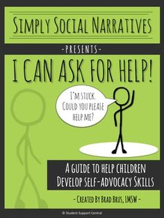 I Can Ask For Help Social Narrative...Many students do not ask for help when stuck.  This may be because they feel lost, anxious, embarrassed, overwhelmed, or they simply do not know how to ask.  Use this high-quality social narrative to help teach students how to ASK FOR HELP and get UNSTUCK.
