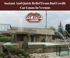 Are you in dire need of cash? Call Pit Stop Loans Canada and get approved for car title loans in Vernon with instant approval. If you have bad credit then you can get relief from your poor credit score with us. For more information visit https://badcreditcarloansvancouver.wordpress.com/2017/05/15/obtain-quick-relief-from-bad-credit-car-title-loans-in-prince-george/