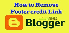 Blogger Templates, How To Remove, Link
