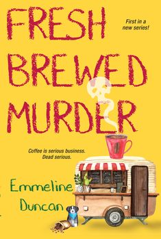 Master barista Sage Caplin is opening a new coffee cart in Portland, Oregon, but a killer is brewing up a world of trouble... Book Club Books, Book 1, The Book, Kensington Books, Coffee Carts, Coffee Truck, Ya Novels, Mystery Series, Mystery Novels
