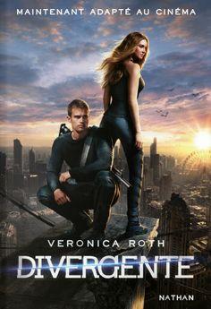 Veronica Roth, Divergente (Tome 1) : chronique du livre ET du film.