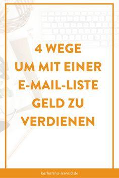 4 Wege um mit einer E-Mail-Liste Geld zu verdienen (auch wenn sie noch klein ist)