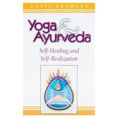Yoga and Ayurveda by David Frawley – Yoga International