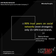This quote represents the power of social media influence. If the masses say its' good, it's believed. If a brand says so, there will always be skepticism. HSP Media Network (Media Marketing Service Provider Company) #fridayvibes #fridaythoughts #marketingthoughts #thoughtsoftheDay #marketing #friday #fridaymotivational #bulksms #smsmarketing #marketingquote #hspsms #hspmedianetwork #content #king #digitalmarketers #contentisking Marketing Quotes, Media Marketing, Media Influence, Power Of Social Media, Social Networks, Friday, Author, King, Messages