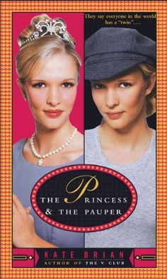 The Princess & the Pauper (Turtleback School & Library Binding Edition) Kate Brian, Princess And The Pauper, Thing 1, Mass Market, My Escape, My Books, Author, My Love, Amazon