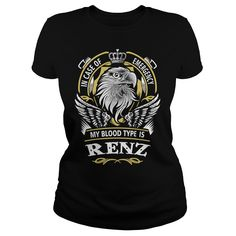 RENZ In case of emergency my blood type is RENZ - RENZ T Shirt, RENZ Hoodie, RENZ Family, RENZ Tee, RENZ Name, RENZ bestseller, RENZ shirt #gift #ideas #Popular #Everything #Videos #Shop #Animals #pets #Architecture #Art #Cars #motorcycles #Celebrities #DIY #crafts #Design #Education #Entertainment #Food #drink #Gardening #Geek #Hair #beauty #Health #fitness #History #Holidays #events #Home decor #Humor #Illustrations #posters #Kids #parenting #Men #Outdoors #Photography #Products #Quotes…