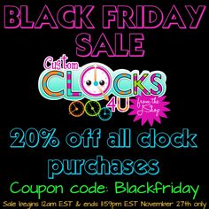 BLACK FRIDAY SALE!!!!! 20% off all clock orders!!! 11/27 Only! Don't miss this sale! Head over to www.dajshop.etsy.com to order today!!!!