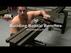 How to Bonsai Create and Build Bonsai Benches - YouTube