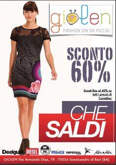 TUTTO FINO AL 60%! Da GIOLEN sono arrivati i GRANDI SALDI:  DA OGGI TUTTA la collezione scontata FINO AL 60%. Affrettati !!!