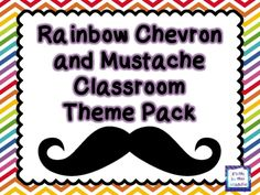 Create a cohesive and colorful classroom with this mustache and rainbow chevron theme pack. $