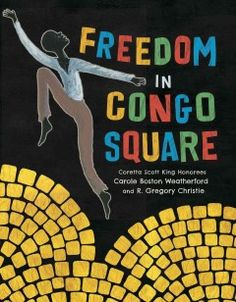 A poetic tribute to a lesser-known event in African-American history describes how after working relentlessly for more than six days, slaves in 19th-century New Orleans were permitted to congregate in Congo Square to sing, dance and put aside their troubles for a few hours.