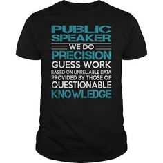 Awesome Tee For Public Speaker T Shirts, Hoodies. Get it now ==► https://www.sunfrog.com/LifeStyle/Awesome-Tee-For-Public-Speaker-100300889-Black-Guys.html?41382