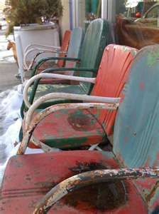 metal  lawn chairs that when it rained the seat would fill up, get rust and eventually need painted