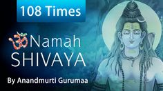 108 times chanting of Om Namah Shivaya mantra. Om comprises 3 parts 'A-U-M', which encompass the three bodies (gross, subtle and causal) the three states (wa...