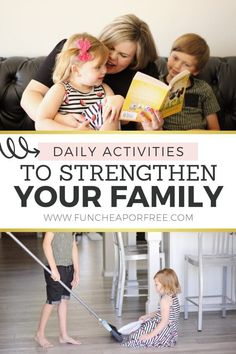 We're all striving for strong and happy families! These daily activities will help you to form good habits for your family. Add them to your daily routine and watch how they help to strengthen your family!