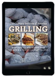 52 best books from the culinary institute of america images on the grilling ecookbok takes you around the world with flavorful succulent national and international recipes fandeluxe Image collections
