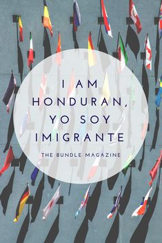 I Am Honduran, Yo Soy Imigrante Honduras, My Images, Pride, Culture, Gay Pride