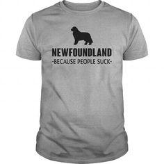 NEWFOUNDLAND BECAUSE PEOPLE SUCK  T-SHIRTS TEE (==►Click To Shopping Here) #newfoundland #because #people #suck # #t-shirts #Dog #Dogshirts #Dogtshirts #shirts #tshirt #hoodie #sweatshirt #fashion #style