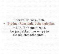 Boli ale nie tak bardzo jak go Poetry Quotes, True Quotes, Funny Quotes, Life Slogans, Weekend Humor, Some Words, Wtf Funny, Life Lessons, Quotations