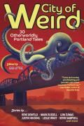 City of Weird conjures what we fear: death, darkness, ghosts. Hungry sea monsters and alien slime molds. Blood drinkers and game show hosts. Set in Portland, Oregon, these thirty stories blend imagination, literary writing, and pop culture into a cohesive weirdness that honors the city's personality, its bookstores and bridges and solo volcano, as well as the tradition of sci-fi pulp magazines. Including such authors as Rene Denfeld, Justin Hocking, Leni Zumas, and Kevin Sampsell, edit...