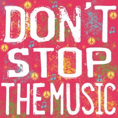 Don't Stop the Music