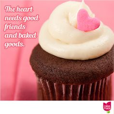 The heart needs good friends and baked goods.