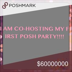 SO EXCITED!!!!!! SO EXCITED!!!! I JUST GOT ASKED TO CO-HOST MY FIRST POSH PARTY!!!!!!!! 🎉🎉🎉🎉👄👄👠👠👠👗👗👗 Other