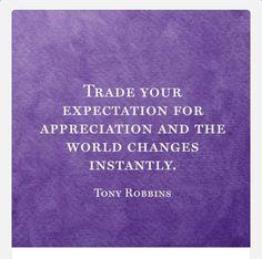 Appreciation changes it all