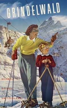 Grindelwald, Suisse Schweiz by Fluckiger Adolphe / 1943 fashion and skiing out-fit. A great photo-montage poster for the Grindelwald First ski-lift in the Bernese Oberland mountains in Ski Vintage, Vintage Ski Posters, Retro Poster, Vintage Winter, Poster S, Poster Ideas, Fürstentum Liechtenstein, Swiss Ski, Swiss Travel