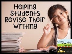 Helping Students Revise Their Writing-revising is always so tough for my students, because they just don't see how their writing can be improved!
