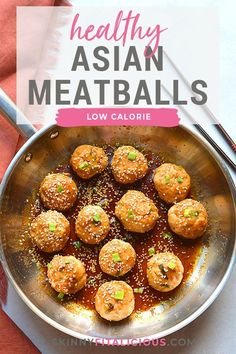 Healthy Asian Meatballs are a low calorie dinner made in a skillet. #asian #meatballs #healthy #low #calorie #recipe #dinner #glutenfree #lowcalorie Gluten Free Recipes For Dinner, Healthy Gluten Free Recipes, Healthy Dinner Recipes, Healthy Food, Healthy Low Calorie Meals, Low Calorie Dinners, Low Calorie Recipes, Gluten Free Meatballs, Asian Meatballs
