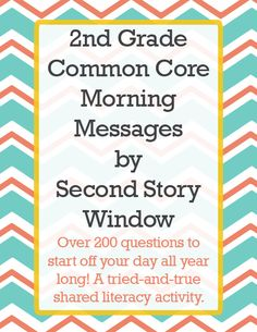 Over 200 common core aligned morning messages for second grade. A daily shared literacy activity for the whole year! Great for morning meetings.