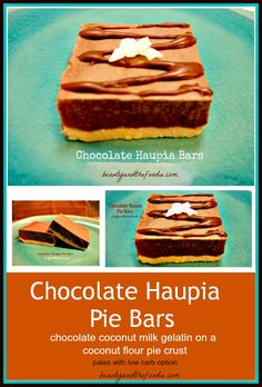 Chocolate Haupia Pie Bars, paleo / grain free and gluten free |beautyandthefoodie.com