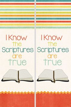 "2016 Primary theme ""I know the scriptures are true."" Free Bookmarks"