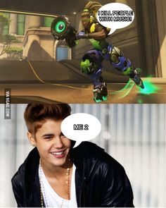 Everyone who cant enjoy Justin Bieber and play Overwatch will understand this.