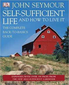 The Self-Sufficient Life and How to Live It: John Seymour: 0690472054504: Amazon.com: Books