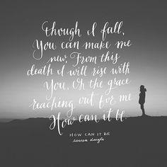 17 Best Lyrics Images Lauren Daigle Bible Verses Quotes