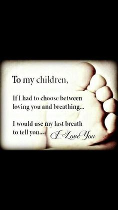 Love My Kids Quotes Photos. Posters, Prints and Wallpapers Love My Kids Quotes Quotes For Kids, Great Quotes, Inspirational Quotes, Love My Children Quotes, Child Quotes, Mothers Love Quotes, I Love My Kids, Son Quotes From Mom, The Words