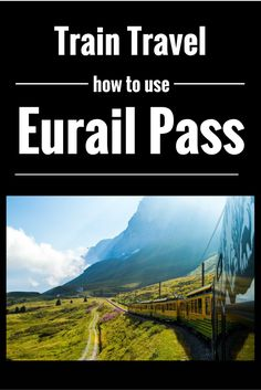 The #Pros and #Cons of the #Eurail Pass