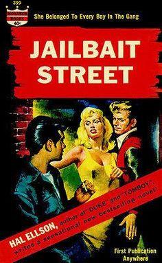 Jailbait Street - 1963 - Pulp Novel Cover Poster