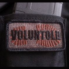 Voluntold Morale Patch By the Tactical Gentleman.