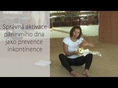 Správná aktivace pánevního dna jako prevence inkontinence - YouTube