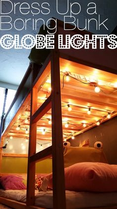 Dress Up a Boring Bunk Bed: Globe Lights