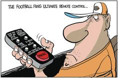 Do all of you #football fans have your ultimate remotes handy for this weekend's games? | Read Win, Lose, Drew #EditorialCartoons @ http://www.gocomics.com/drewlitton/2015/09/17?utm_source=pinterest&utm_medium=socialmarketing&utm_campaign=social | #GoComics #webcomic