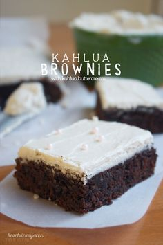 Hearts in My Oven: Kahlua Brownies w/ Kahula Buttercream