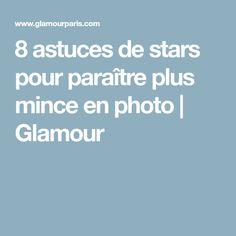 8 astuces de stars pour paraître plus mince en photo | Glamour